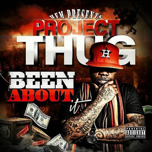 Project Thug - Been About It cover