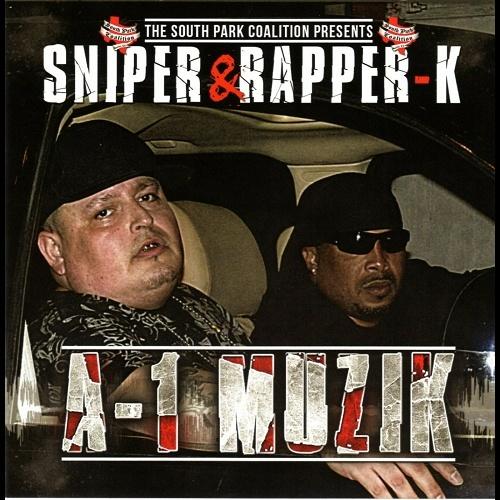 Sniper & Rapper K - A-1 Muzik cover
