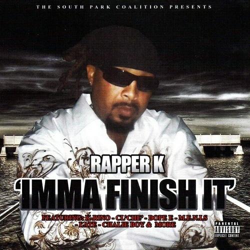 Rapper K - Imma Finish It cover