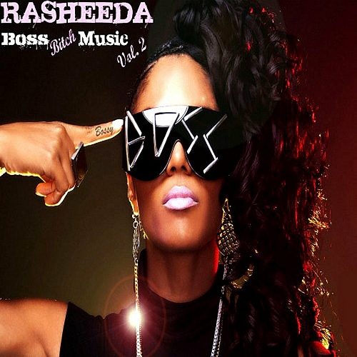 Rasheeda - Boss Bitch Music Vol. 2 cover