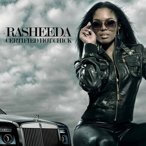 Rasheeda - Certified Hot Chick cover