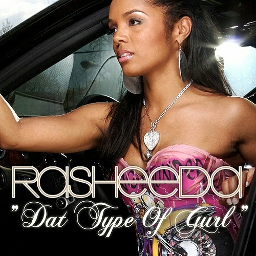 Rasheeda - Dat Type Of Gurl cover