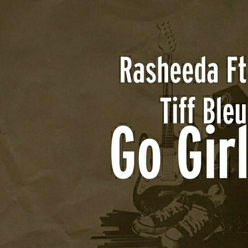 Rasheeda - Go Girl cover