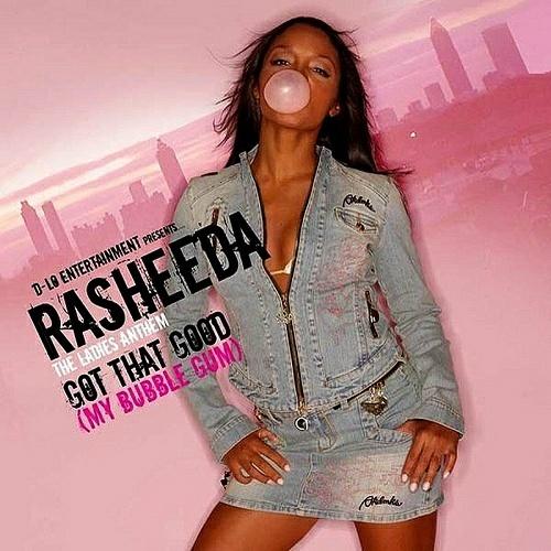Rasheeda - Got That Good (My Bubble Gum) cover
