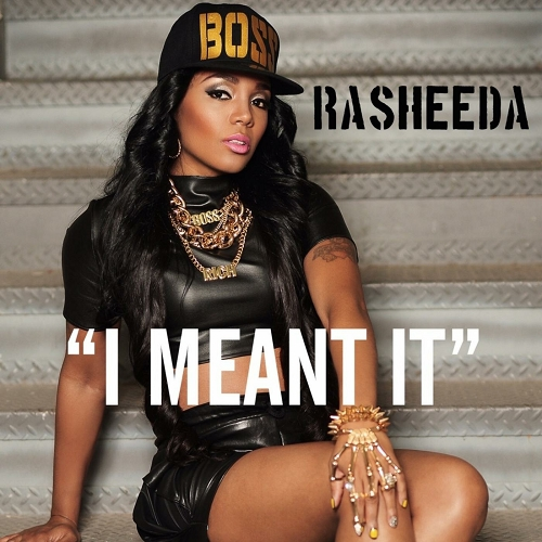 Rasheeda - I Meant It cover