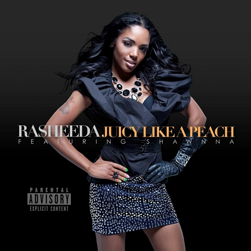 Rasheeda - Juicy Like A Peach cover