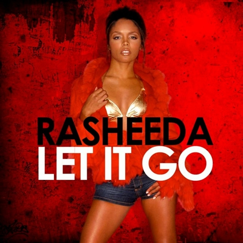 Rasheeda - Let It Go cover