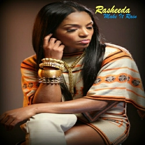 Rasheeda - Make It Rain cover