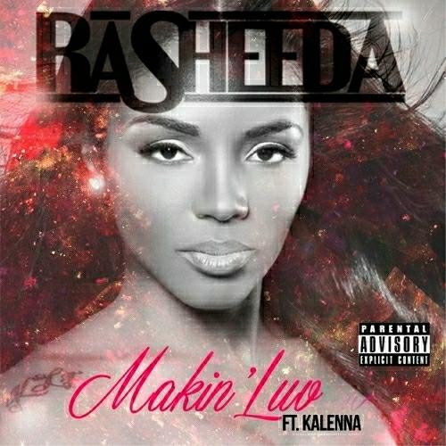Rasheeda - Makin Luv cover