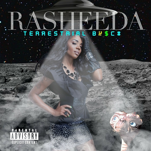 Rasheeda - Terrestrial B%$C# cover