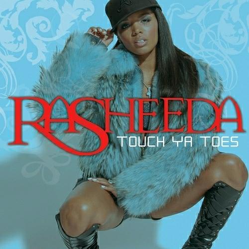 Rasheeda - Touch Ya Toes cover