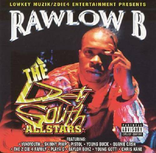 Rawlow B - The Dirty South Allstars cover
