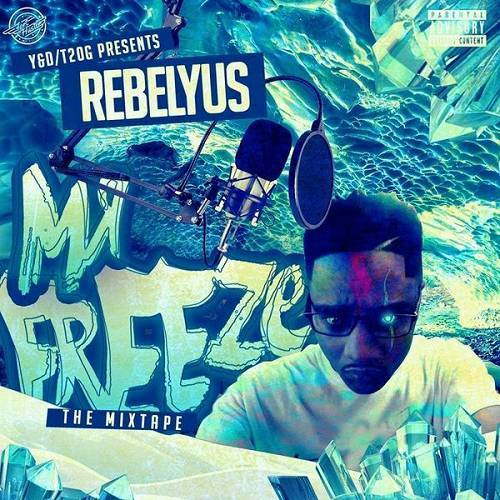 Rebelyus - Mr. Freeze cover