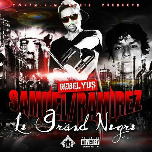 Rebelyus - Samuel/Ramirez Le Grand Negre cover