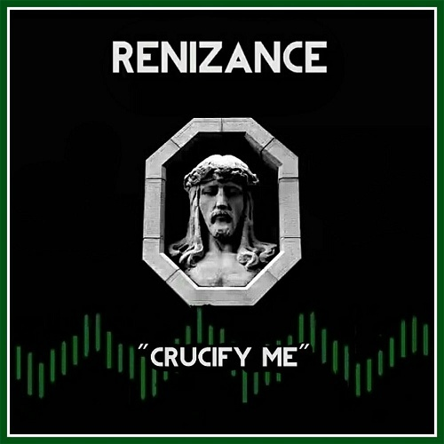 Renizance - Crucify Me cover
