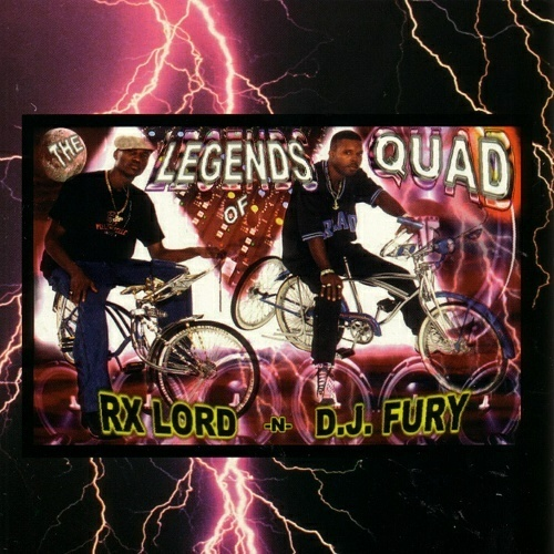 RX Lord & DJ Fury - The Legends Of Quad cover