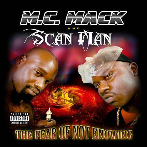 M.C. Mack & Scan Man - The Fear Of Not Knowing cover