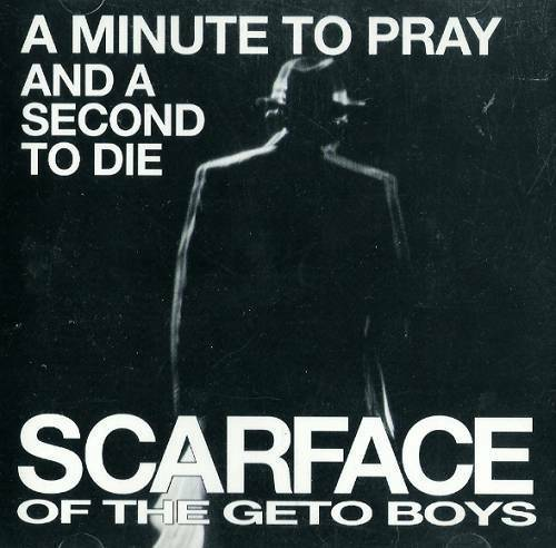 Scarface - A Minute To Pray And A Second To Die (CD Single) cover