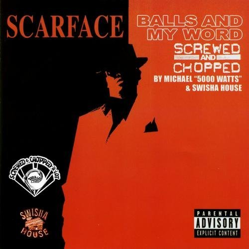 Scarface - Balls And My Word (screwed & chopped) cover