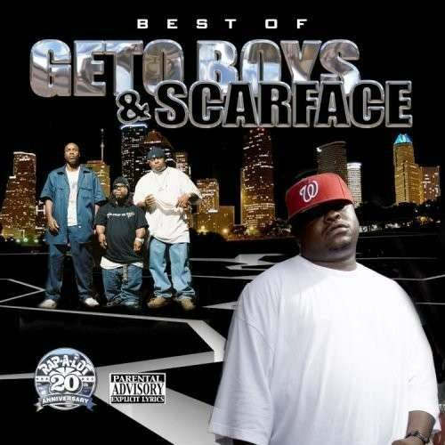 Geto Boys & Scarface - Best Of Geto Boys And Scarface cover