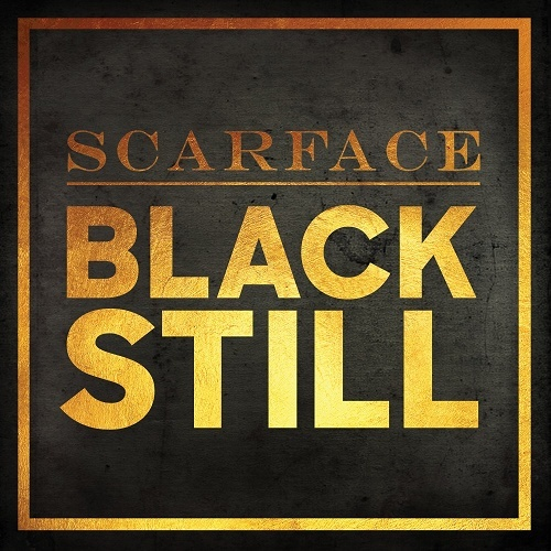 Scarface - Black Still cover