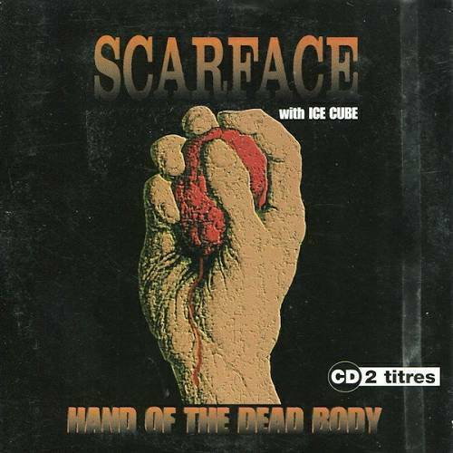Scarface - Hand Of The Dead Body (CD Single) cover
