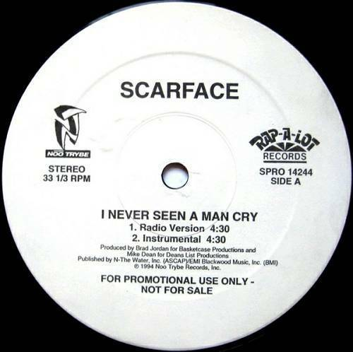 Scarface - I Never Seen A Man Cry (12'' Vinyl, Promo) cover