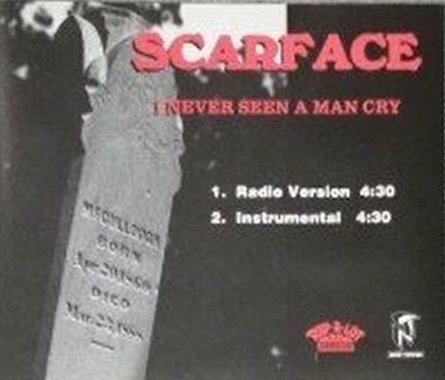 Scarface - I Never Seen A Man Cry (CD Single, Promo) cover