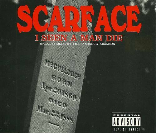 Scarface - I Seen A Man Die (CD, Maxi-Single) cover