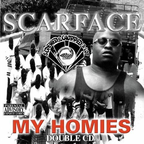 Scarface - My Homies (screwed & chopped) cover
