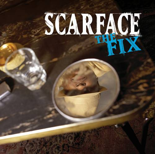 Scarface - The Fix cover