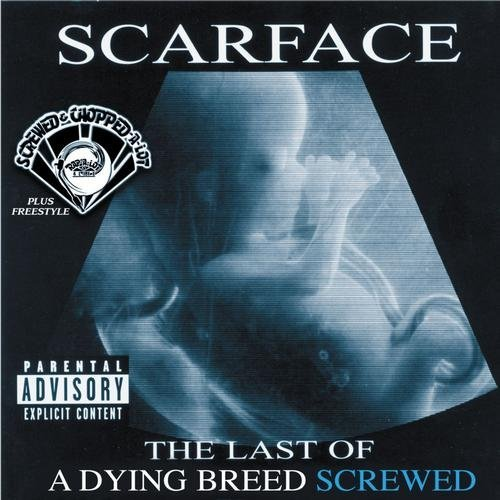Scarface - The Last Of A Dying Breed (screwed) cover