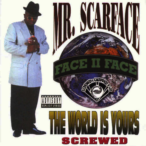 Scarface - The World Is Yours (screwed) cover