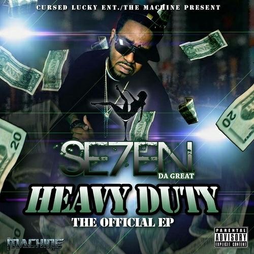 Se7en Da Great - Heavy Duty EP cover