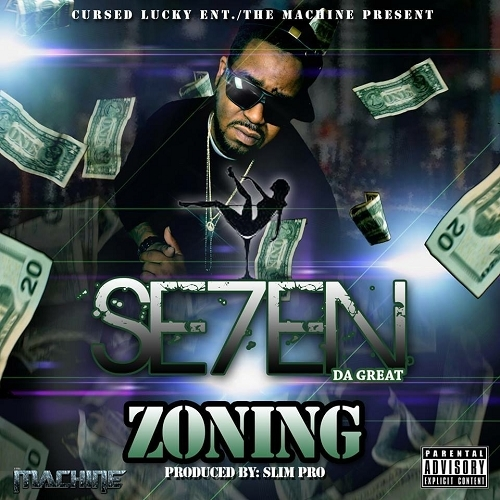 Se7en Da Great - Zoning cover