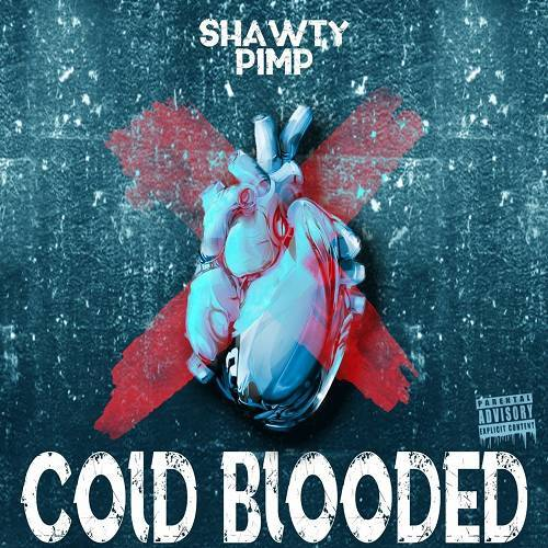 Shawty Pimp - Cold Blooded cover