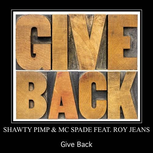 Shawty Pimp & MC Spade - Give Back cover