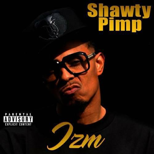 Shawty Pimp - IZM cover