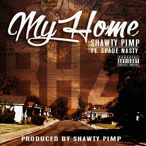 Shawty Pimp - My Home cover