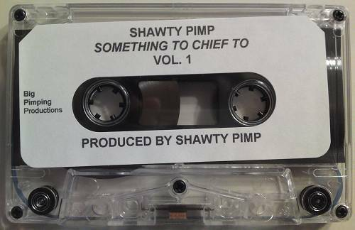 Shawty Pimp - Something To Chief To cover