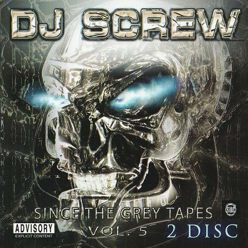 DJ Screw - Since The Gray Tapes Vol. 5 cover