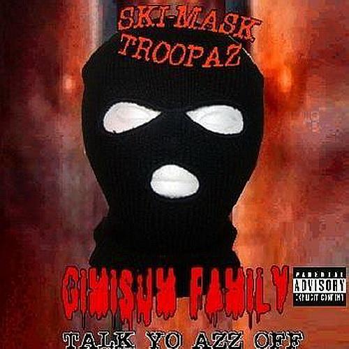 Skimask Troopaz & Gimisum Family - Talk Yo Azz Off cover