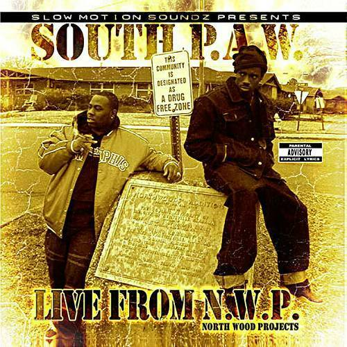 South P.A.W. - Live From N.W.P. cover