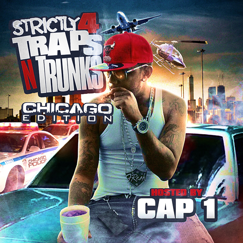 Strictly 4 Traps N Trunks. Chicago Edition cover