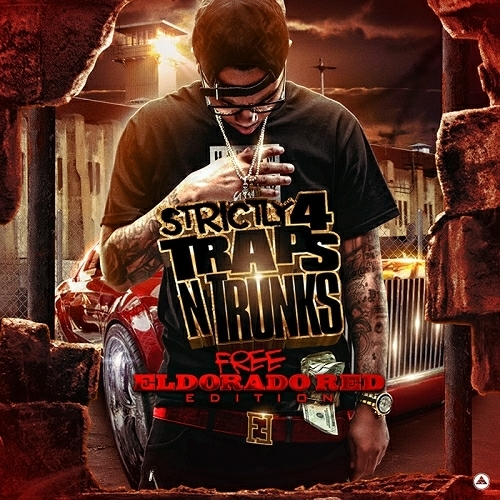 Strictly 4 Traps N Trunks. Free Eldorado Red Edition cover