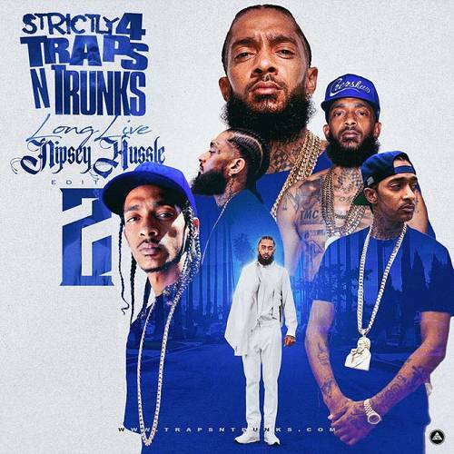 Strictly 4 Traps N Trunks. Long Live Nipsey Hussle Edition, Pt. 2 cover
