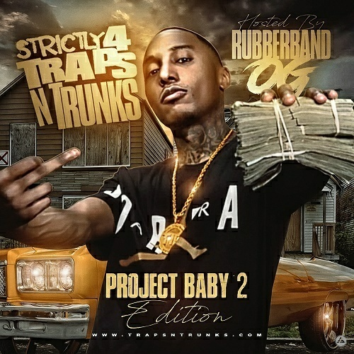 Strictly 4 Traps N Trunks. Project Baby Edition 2 cover