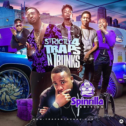 Strictly 4 Traps N Trunks. Spinrilla Edition cover