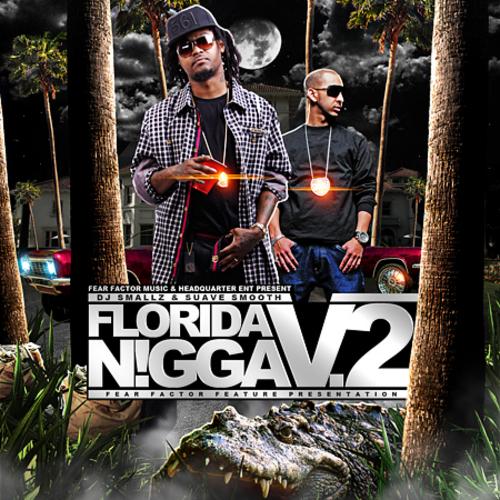 Suave Smooth - Florida Nigga Vol. 2 cover