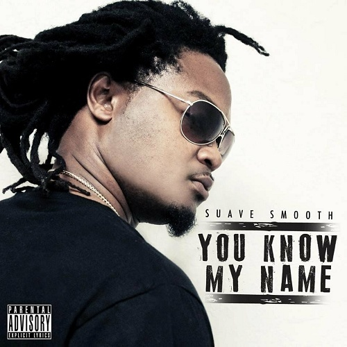 Suave Smooth - U Know My Name cover